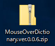 MouseOverDictionary.ver.0.0.6.zip